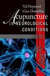 Acupuncture in Neurological Conditions,0702030201,9780702030208