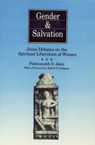 Gender and Salvation Jaina Debates on the Spiritual Liberation of Women 1st Edition,8121505534,9788121505536