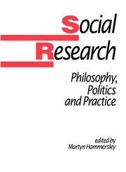 Social Research Philosophy, Politics and Practice,0803988052,9780803988057