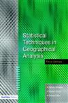 Statistical Techniques in Geographical Analysis,184312176X,9781843121763