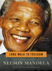 Long Walk to Freedom The Autobiography of Nelson Mandela,0316548189,9780316548182