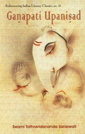 Ganapati Upanisad With the Commentary Tattvaprakasika 2nd Revised Edition,8124602654,9788124602652