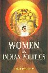 Women in Indian Politics 1st Edition,819031775X,9788190317757