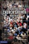 Evaluating the Church Growth Movement 5 Views,0310241103,9780310241102