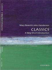 Classics A Very Short Introduction Reissued Edition,0192853856,9780192853851