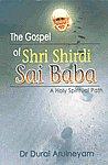 The Gospel of Shri Shirdi Sai Baba A Holy Spiritual Path,8120739973,9788120739970