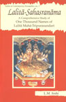 Lalita-Sahasranama A Comprehensive Study of One Thousand Names of Lalita Maha-Tripurasundari : With Original Text in Sanskrit, Roman Transliteration and Critical Explanation of Each Name 2nd Impression,8124601046,9788124601044