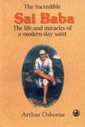 The Incredible Sai Baba The Life and Miracles of a Modern-day Saint Reset & Printed,8125000844,9788125000846