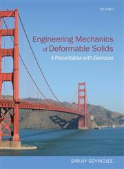 Engineering Mechanics of Deformable Solids A Presentation With Exercises,0199651647,9780199651641