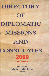Directory of Diplomatic Missions in India and Abroad, 2009 23rd Edition