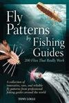 Fly Patterns by Fishing Guides 200 Flies That Really Work,0764165631,9780764165634