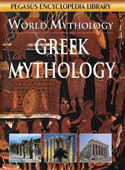 World Mythology : Greek Mythology,8131913546,9788131913543