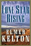Lone Star Rising The Texas Rangers Trilogy,0765312301,9780765312303