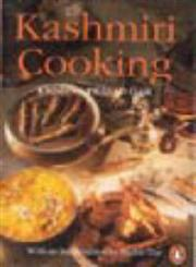 Kashmiri Cooking 1st Edition,0140255656,9780140255652