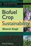 Biofuel Crop Sustainability,0470963042,9780470963043