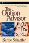 The Option Advisor: Wealth-Building Techniques Using Equity & Index Options (A Marketplace Book),0471185396,9780471185390