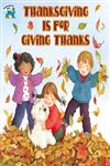 Thanksgiving Is For Giving Thanks,0613317963,9780613317962
