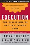 Execution The Discipline of Getting Things Done,0609610570,9780609610572