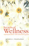 Secrets of Wellness Staying Healthy with Natural Hygiene,8183280080,9788183280082