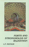 Forts and Strongholds of Rajasthan 1st Published,812100229X,9788121002295