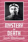 The Mystery of Death A Study in the Philosophy and Religion of the Katha Upanishad 7th Edition,8188446904,9788188446902