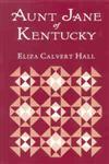 Aunt Jane of Kentucky,0813108381,9780813108384