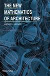 The New Mathematics of Architecture,0500290253,9780500290255