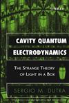 Cavity Quantum Electrodynamics The Strange Theory of Light in a Box,0471443387,9780471443384