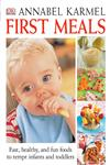 First Meals The Complete Cookbook and Nutrition Guide,075660365X,9780756603656