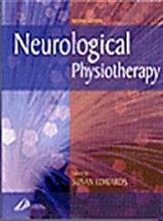 Neurological Physiotherapy A Problem-Solving Approach 2nd Edition,0443064407,9780443064401