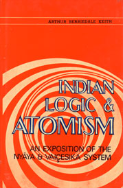 Indian Logic and Atomism An Exposition of the Nyaya and Vaicesika Systems,8170690706,9788170690702