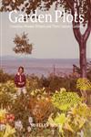 Garden Plots Canadian Women Writers and their Literary Gardens,077354156X,9780773541566