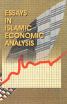 Essays in Islamic Economic Analysis Selected Papers of the Seminar on Islamic Economics, Sponsored by IIIT, Washington, DC, 1987,8185220046,9788185220046