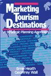Marketing Tourism Destinations: A Strategic Planning Approach,0471540676,9780471540670