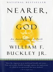 Nearer, My God An Autobiography of Faith,0156006189,9780156006187