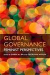 Global Governance Feminist Perspectives,0230537057,9780230537057