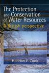 The Protection and Conservation of Water Resources A British Perspective 1st Edition,0471976814,9780471976813