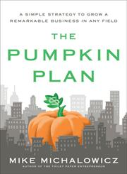 The Pumpkin Plan 1st Edition,1591844886,9781591844884