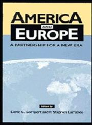 America and Europe A Partnership for a New Era,0521591074,9780521591072