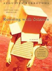 Running with Scissors A Memoir,031242227X,9780312422271