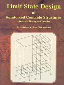 Limit State Design of Reinforced Concrete Structures Analysis, Theory and Details 1st Reprint,8174091629,9788174091628
