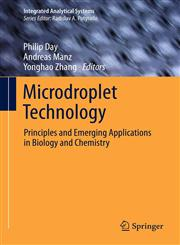 Microdroplet Technology Principles and Emerging Applications in Biology and Chemistry,1489999744,9781489999740