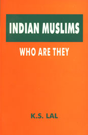 Indian Muslims Who Are They 2nd Reprint,8185990107,9788185990101