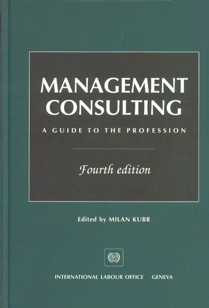 Management Consulting A Guide to the Profession 4th Edition, Reprint,9221095193,9789221095194