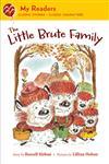 The Little Brute Family,0312621388,9780312621384