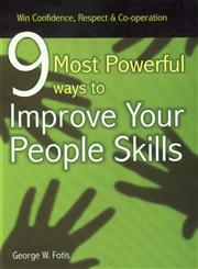 9 Most Powerful Ways to Improve Your People Skills 10th Jaico Impression,8172246048,9788172246044