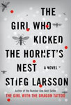 The Girl Who Kicked the Hornet's Nest 1st Edition,030726999X,9780307269997