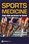 Sports Medicine Study Guide & Review for Boards: Study Guide and Review for Boards,1936287234,9781936287239