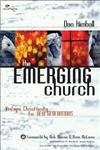 The Emerging Church Vintage Christianity for New Generations,0310245648,9780310245643