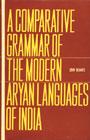 A Comparative Grammar of the Modern Aryan Languages of India To Wit Hindi, Punjabi, Sindhi, Gujarati, Marathi, Oriya and Bengali 3 Vols. in 1,8121503639,9788121503631